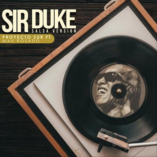 Sir Duke (feat. Max Rosado) de Proyecto Sur