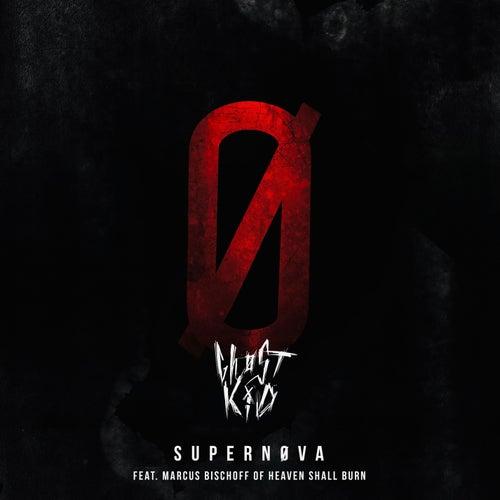 SUPERNØVA (feat. Marcus Bischoff of Heaven Shall Burn) by Ghøstkid
