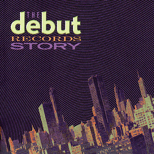 The Debut Records Story de Various Artists