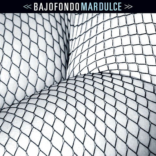 Mar Dulce by Bajofondo