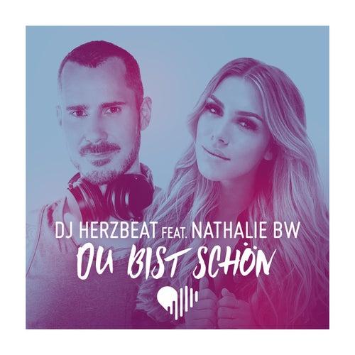 Du bist schön von DJ Herzbeat