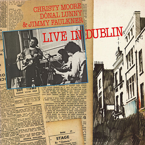 Live In Dublin (Remastered 2020) de Christy Moore