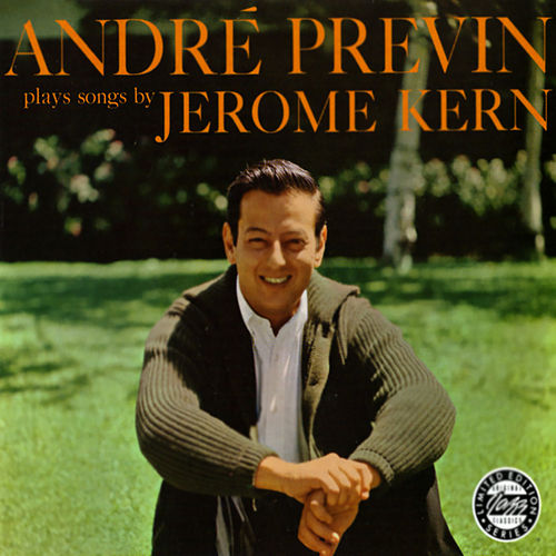 André Previn Plays Jerome Kern by André Previn