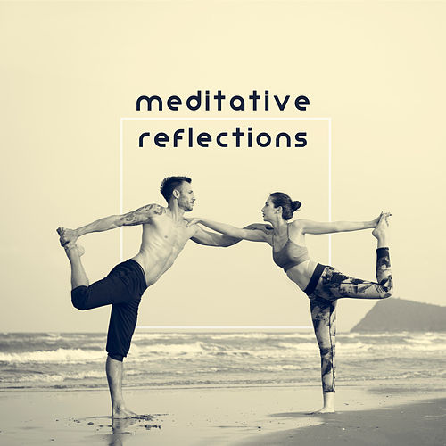 Meditative Reflections - Deep Concentration, Ambient Healing Therapy, Training Your Brain, Contemplations, Mantra New Age de Ambient Music Therapy