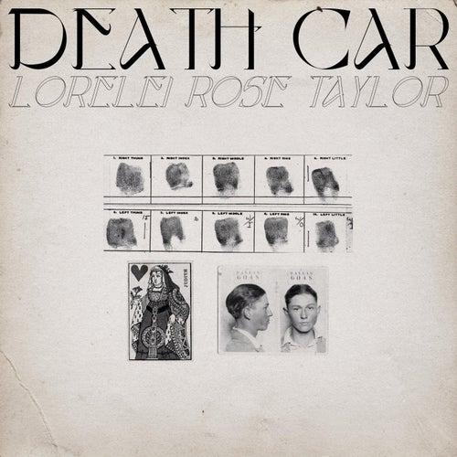 Death Car by Lorelei Rose Taylor