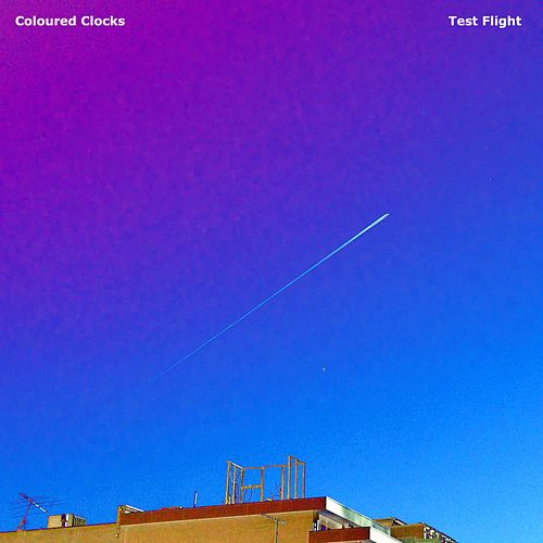 Test Flight by Coloured Clocks