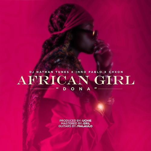 African Girl (feat. Nathan Tunes & Chxon) by Inno Pablo