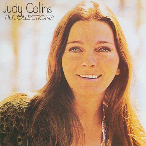 Recollections de Judy Collins