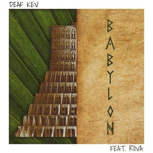 Babylon de Deaf Kev