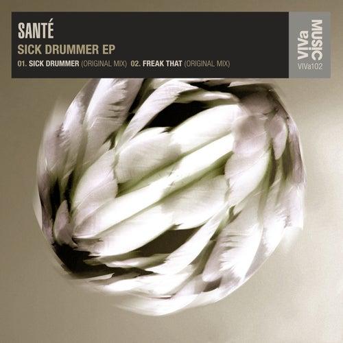 Sick Drummer EP by Santé