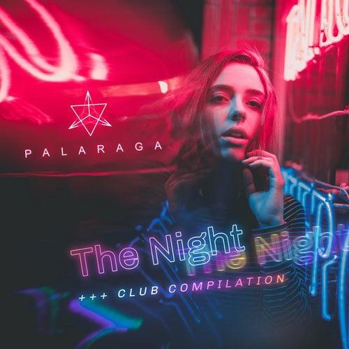 The Night (Club Compilation) by Palaraga