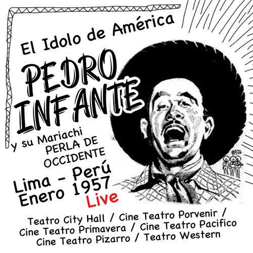 Pedro Infante en Lima, Perú (Enero de 1957) (Live) van Pedro Infante