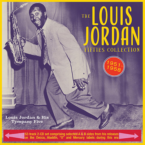Fifties Collection 1951-58 by Louis Jordan