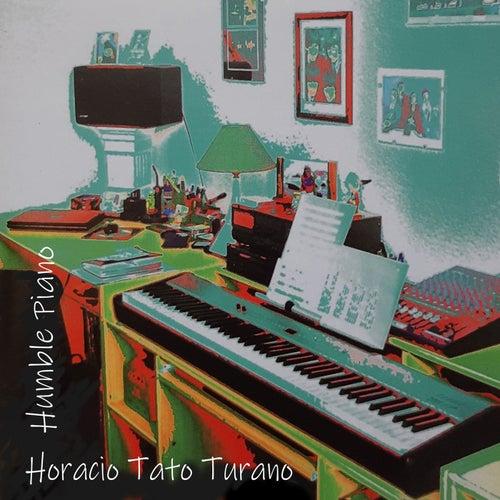 Humble Piano von Horacio Tato Turano