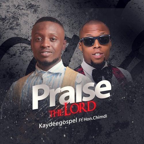 Praise The Lord by Kaydeegospel