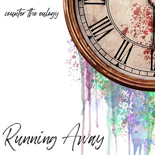 Running Away by Counter the Eulogy
