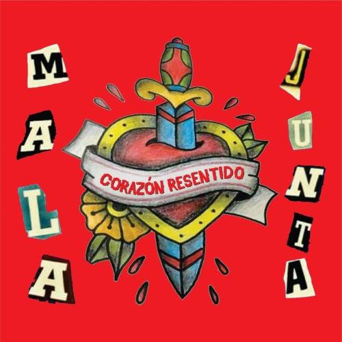 Corazón Resentido de Malajunta