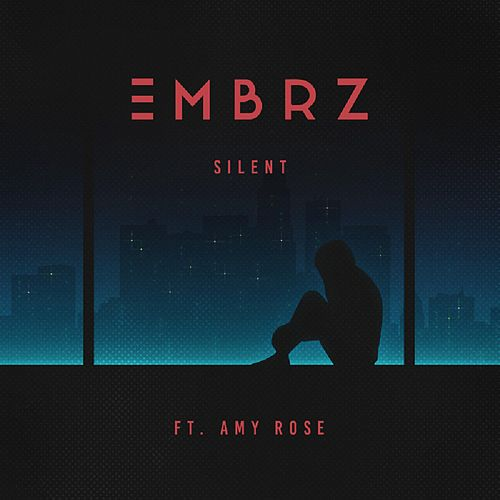 Silent (feat. Amy Rose) von EMBRZ