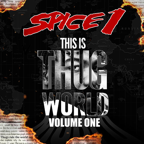 This is Thug World, Vol. 1 by Spice 1