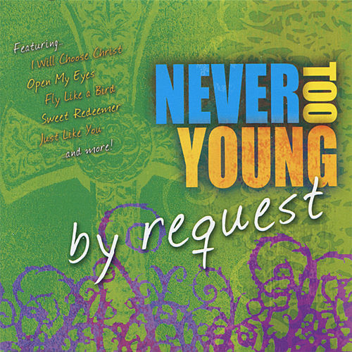 Never Too Young - By Request de Various Artists