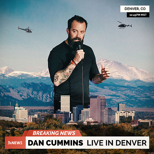 Live in Denver by Dan Cummins