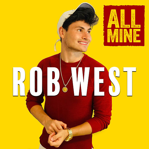 All Mine de Rob West