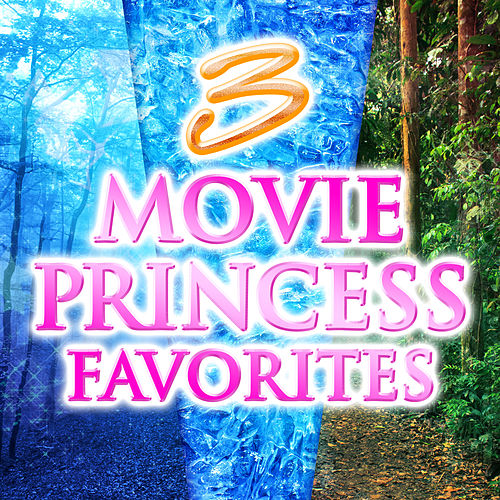 3 Movie Princess Favorites by The Fruit Tingles
