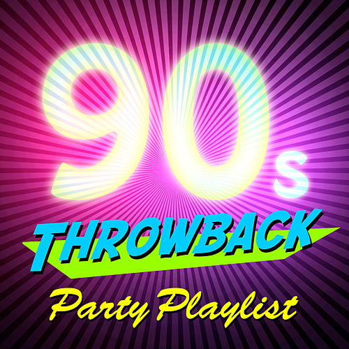 90s Throwback Party Playlist by Vermillon League