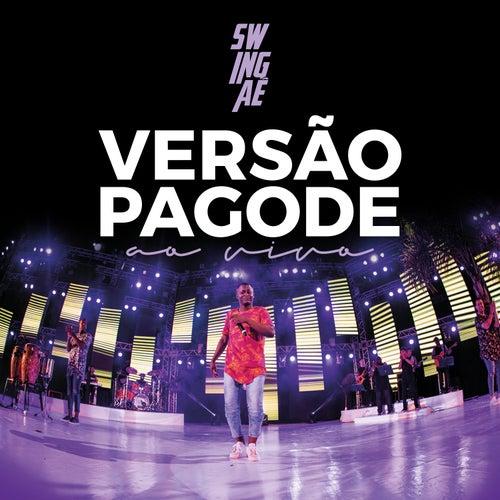 Versão Pagode (Ao Vivo) de Swingaê