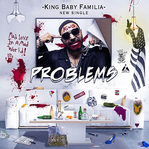 Problems by King Baby Familia