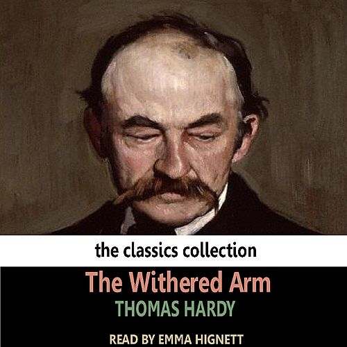 The Withered Arm de Emma Hignett