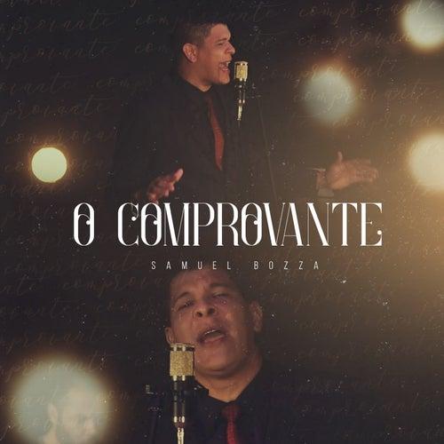 O Comprovante by Samuel Bozza