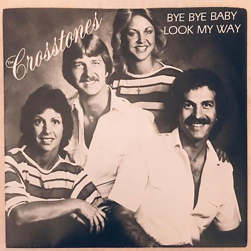 Bye Bye Baby / Look My Way de The Crosstones