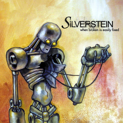 When Broken Is Easily Fixed von Silverstein