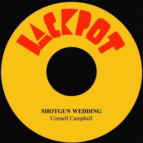 Shotgun Wedding de Cornell Campbell