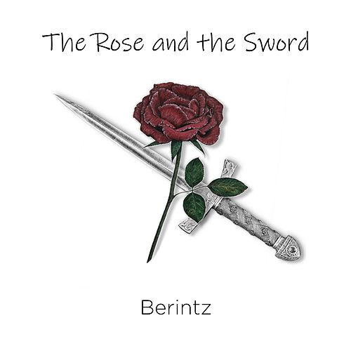 The Rose and the Sword fra Berintz