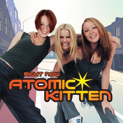 Right Now von Atomic Kitten