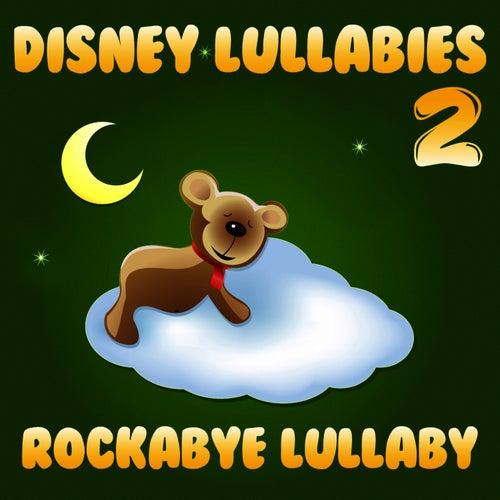 Disney Lullabies 2 de Rockabye Lullaby