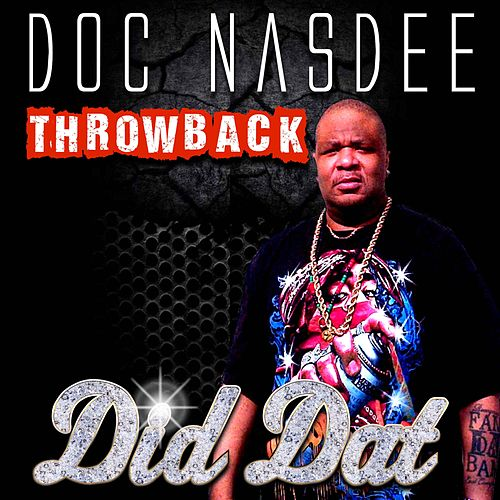 Did Dat by Doc Nasdee