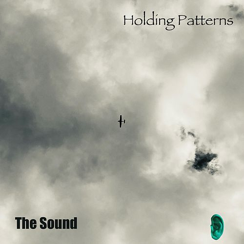 Holding Patterns by The Sound