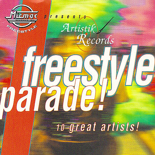 Micmac presents Artistik Freestyle Parade volume 1 by Various Artists