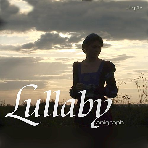 Lullaby (Original Motion Picture Soundtrack) by Anigraph