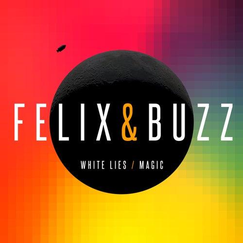 White Lies / Magic von Felix (Rock)