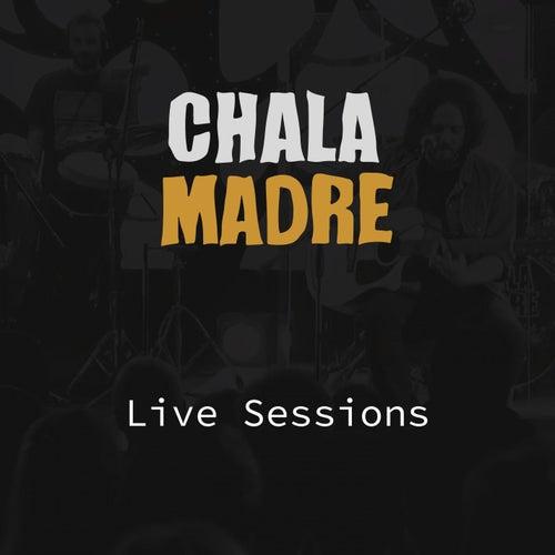 ChalaMadre (En Vivo) de Chala Madre