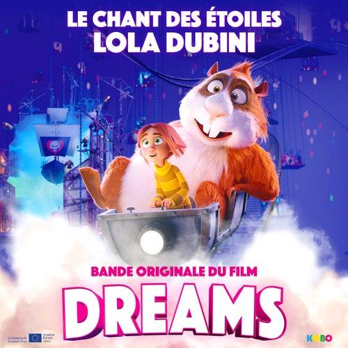 Le chant des étoiles (Bande originale du film 'Dreams') di Lola Dubini