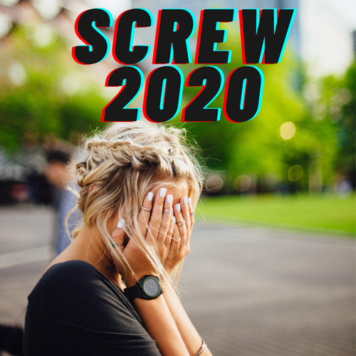 Screw 2020 by Various Artists