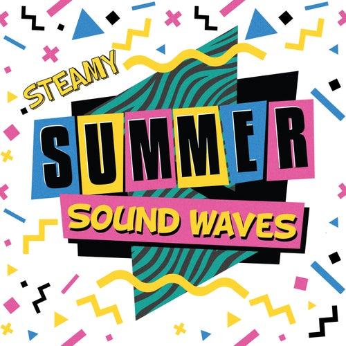 Steamy Summer Sound Waves de Various Artists