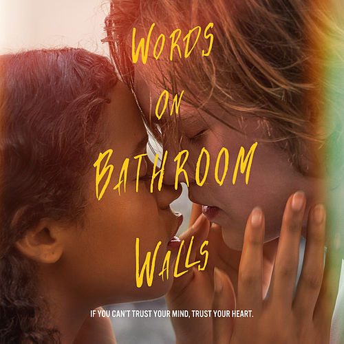 Words on Bathroom Walls (Original Motion Picture Soundtrack) von Various Artists