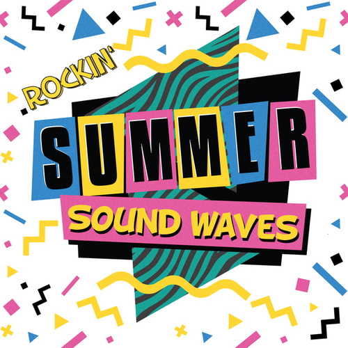 Rockin' Summer Sound Waves by Various Artists