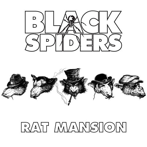 Rat Mansion de Black Spiders